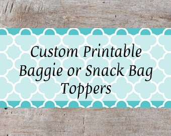 Personalized Baggie Topper, Custom Snack Bag Top, Printable Snack Bag Topper, Printable Treat Bag Topper, Personalized Bag Topper