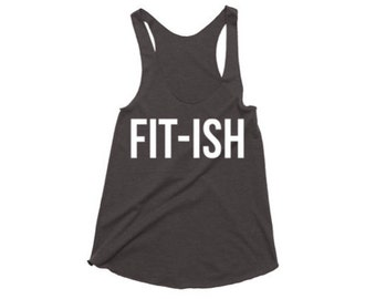 Fit-ish Tank Top - Fitness Tank