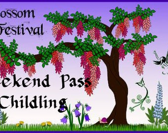 CHILD (Under 12) WEEKEND Pass to FAIRYBLOSSOM Festival Midsummer Games, June 29 - Jul 1, 2018, Fairy, Pirate, Mermaid, Fantasy, Faire