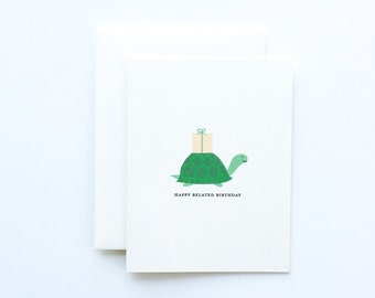 Belated Birthday Card, Belated Bday Card, Late Birthday Card, Turtle Birthday Card