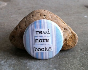 Read More Books - Collage Pinback Button, Magnet, Zipper Pull, Mirror, Bottle Opener, or Ornament