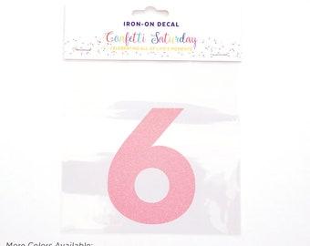 Pink Glitter 6 Decal Sixth 6th Birthday Shirt Iron On Transfer Red Six | GLITTER