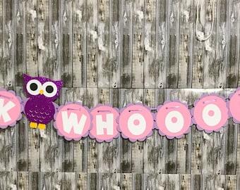 Owl Banner, Owl Birthday Banner, pink owl banner, purple owl banner, look whos banner