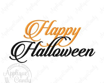 Happy Halloween Script Embroidery Design 4x4 5x5 6x6 5x7 8x8 6x10 7x12 Saying Phrase October INSTANT DOWNLOAD