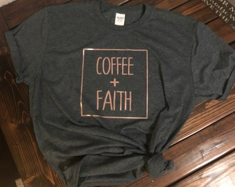 Coffee + Faith = LOVE!