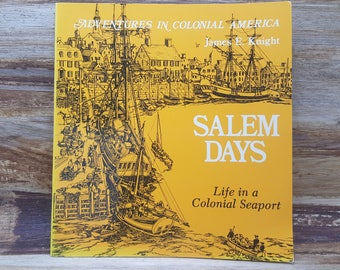 Salem Days, Adventures in Colonial America, 1982, James Knight, vintage kids book