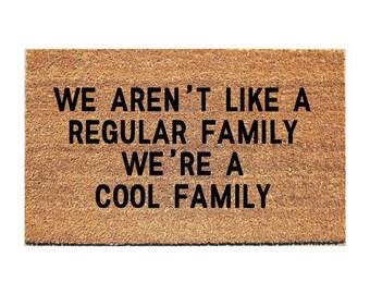 Cool Family Doormat - Funny Doormat  - Funny Door Mat - Welcome Door Mat - Housewarming Gift - Funny Doormats - Funny Mat - Unique Doormat