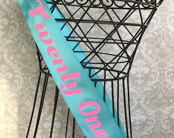 Twenty One AF Birthday Party Sash