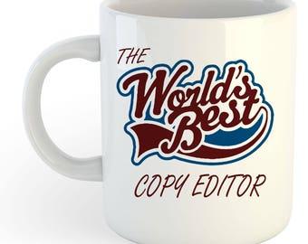 The Worlds Best Copy Editor Mug