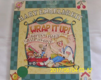 Mary Engelbreit / Wrap It Up / Gifts to Make / Wrap and Give / Frames / Tins / Goodies / Bows / Last Minute Gifts / Excellent Hardback Book