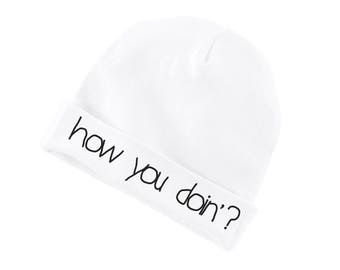 How You Doin Funny Cotton Beanie For Infants