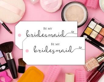 Be my bridesmaid favor tag Bridesmaid tag Gift tag Printable