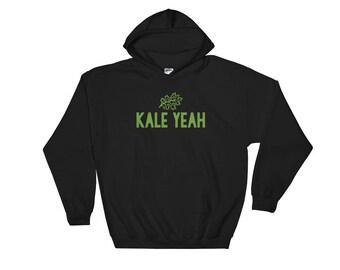 Kale Yeah Hooded Sweatshirt