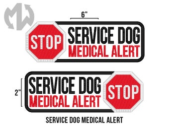 "Service Dog MEDICAL ALERT 2"" x 6"" Patch with Stop Sign"