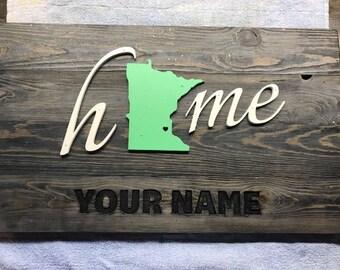 Custom State Home Sign