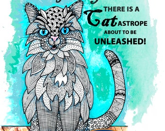Cat Print, Download Print today, Instant, Cat with attitude, mouse toy, Cats have staff,  Buy a Dog, Cat Poster, 9 lives, Cat Zentangle