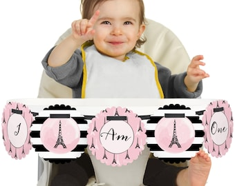 Paris - 1st Birthday - I Am One - First Birthday High Chair Banner - First Birthday Party Decorations