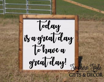 LARGE Today is a great day to have a great day Farmhouse Wooden Frame Sign Home Entryway Living Room Bathroom Decor Inspirational Quotes