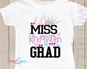 Kindergarten Graduation Shirt Little Miss Kindergarten Grad Toddler Youth Shirt Girl