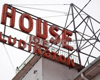 House of Ludington Sign in Escanaba, MI, Digital Download Photo