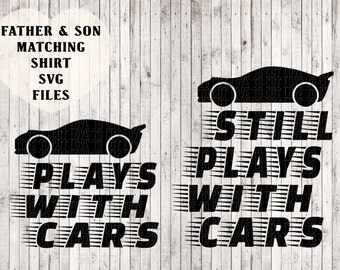father and son matching shirt svg files, kids svg, car svg, tshirt svg, t shirt designs, vinyl designs, shirt svg, cricut silhouette files