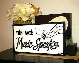 Music Speaks Wood Quote sign
