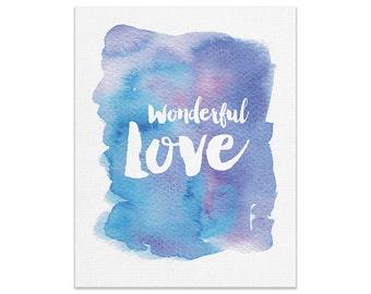 Wonderful Love Wall Print | Made In Australia