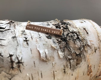 This Too Shall Pass - 14k gold filled bar necklace