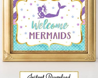 Printable Mermaid Party Sign, Welcome Mermaids, Party Decoration, Baby Shower, Birthday, Under the Sea Party A-071