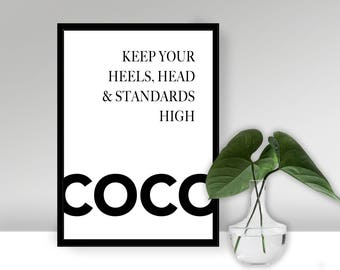 Coco Fashion wall art, wall print, heels head and standards high, home decor, dressing room print, bedroom print, mono