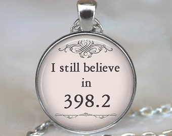 I still believe in 398.2 pendant, fairy tale jewelry book jewelry fairy tale wedding Dewey Decimal librarian gift key chain key ring key fob