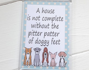 Pitter Patter of Doggy feet magnets