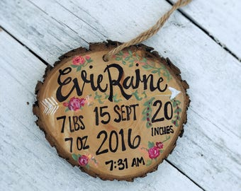 Wood Slice Christmas Ornament Baby Birth Announcement Time, Date, Weight, Baby Birthday Floral Baby birth information Ornament Made to Order