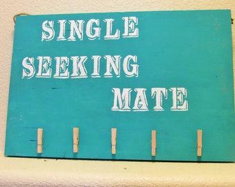 Single Seeking Mate Sock Sign