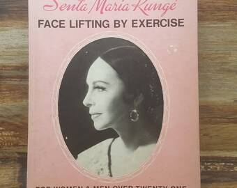 Senta Maria Runge, Face Lifting by Exercise, 1977, vintage beauty book