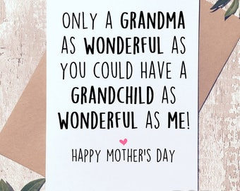 Funny Mother's day card, Card for grandma, Card for Nanna, Card from grandchild, Funny card, Mothers day card,