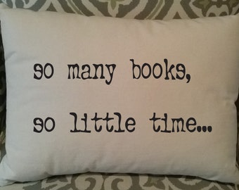 So Many Books Pillow, 12 x 18 Pillow with Insert, Black or Dark Navy Print