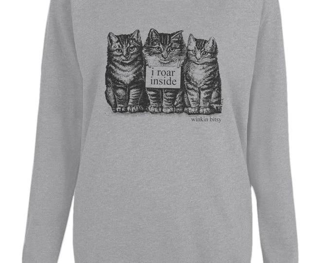 Three Kittens Cats 'I Roar Inside' Altered Vintage Art WomensOrganic Cotton Raglan Sweatshirt. Grey.