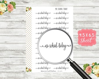 S105 No School Today Stickers - Script Stickers - Script Planner Stickers - Cursive Stickers - Bullet Journal - BUJO Stickers - Header