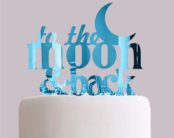 To the Moon and Back Wedding Cake Topper - Choose your colour!