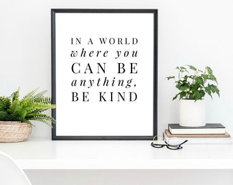 kindness gift, kindness art print, inspirational art print, be kind, motivational art print, minimalist