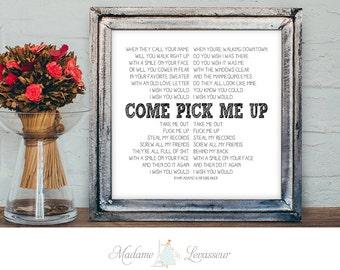 printable art Come Pick Me Up by Ryan Adams instant download lyric art valentine printable lyric printable wall decor home decor love print