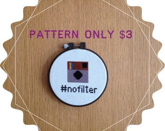 Instagram #NoFilter - Counted Cross Stitch - PATTERN ONLY - Beginner Level