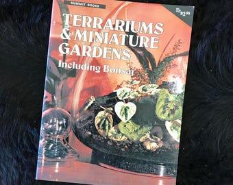 Retro Summit Books Terrariums & Miniature Gardens Including Bonsai by Dawn Bruce 1978 Paperbook Home Guide