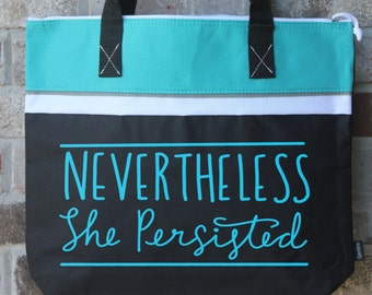 Nevertheless She Persisted - Liberal Gift - Tote Bag with Zipper - Resist Trump - I'm with Her - Women's Rights - Womens Rights - Resistance