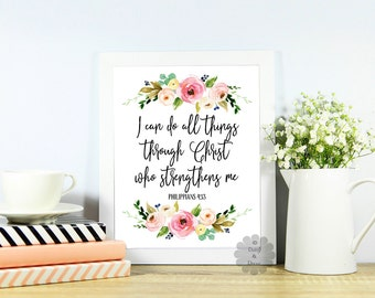 printable bible verse Philippians 4:13 i can do all things through Christ typography calligraphy poster art print, Scripture print Bible art
