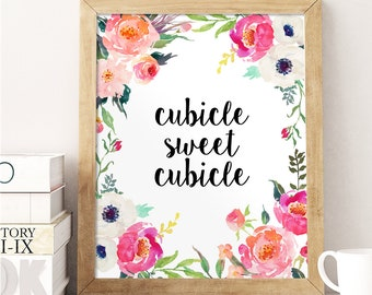 Office Wall Decor, Сubicle Sweet Cubicle, Watercolor Floral Print, Inspirational Quote, Office Print, Work Decor, Girly Office, New Job Gift