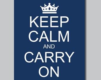 Navy Keep Calm and Carry On Print - Wall Art. Wall Decor. Home Decor. Keep Calm Art. Pop Art.  (S-150)