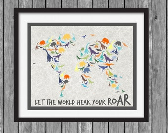 Dinosaur Wall Art - World Map - Let the World Hear Your Roar - DIY Printable File - Instant Download
