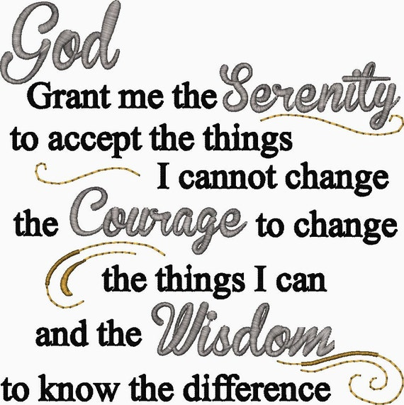 Serenity Prayer Embroidery Design God Grant me the Serenity to